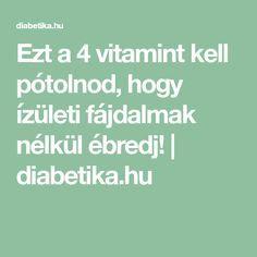 Mozgás és ízületek - megoldás vitaminokkal. Természetesen - buggarage.hu