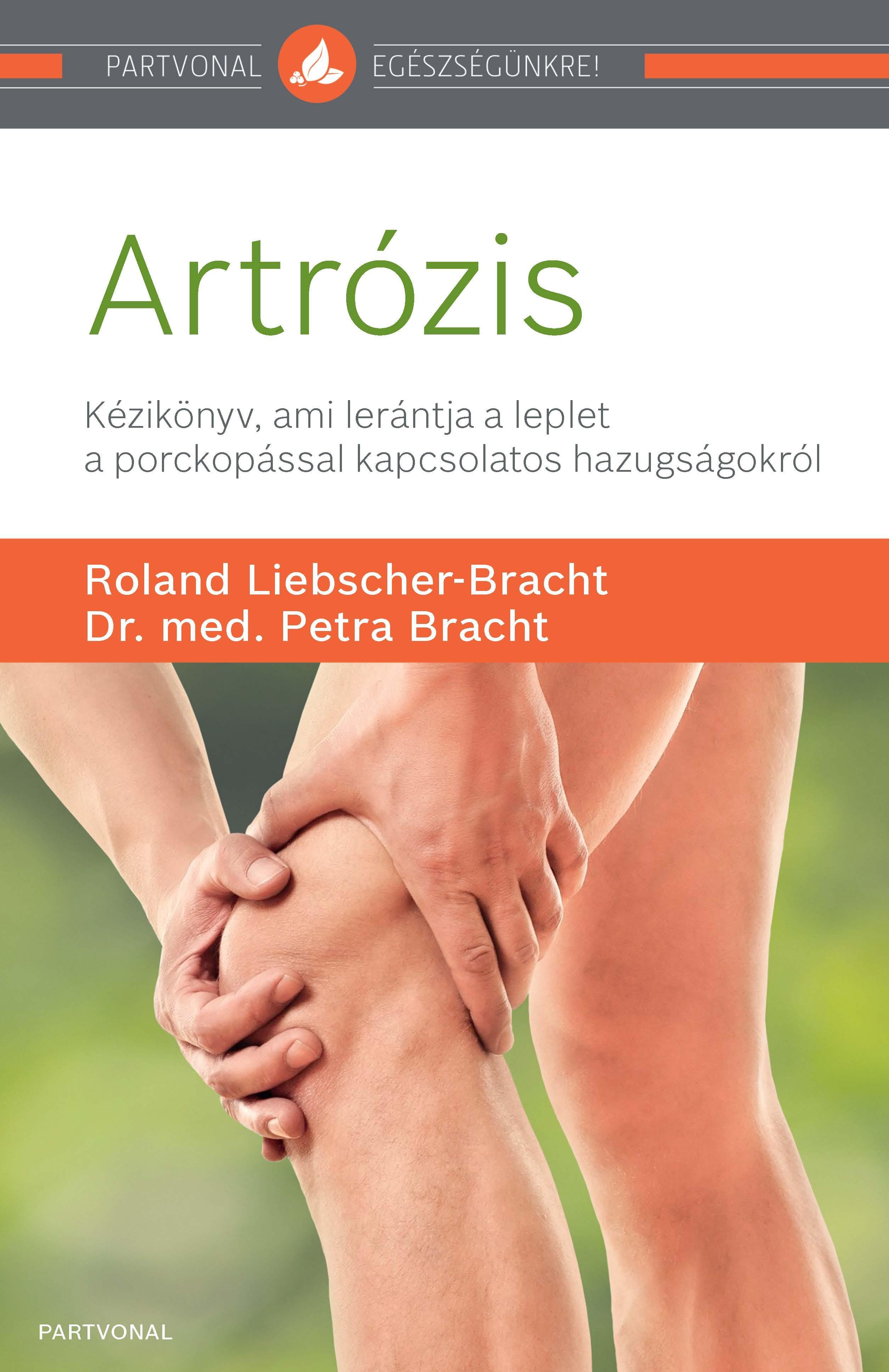 könyv artrózis megszabadulni az ízületi fájdalmaktól