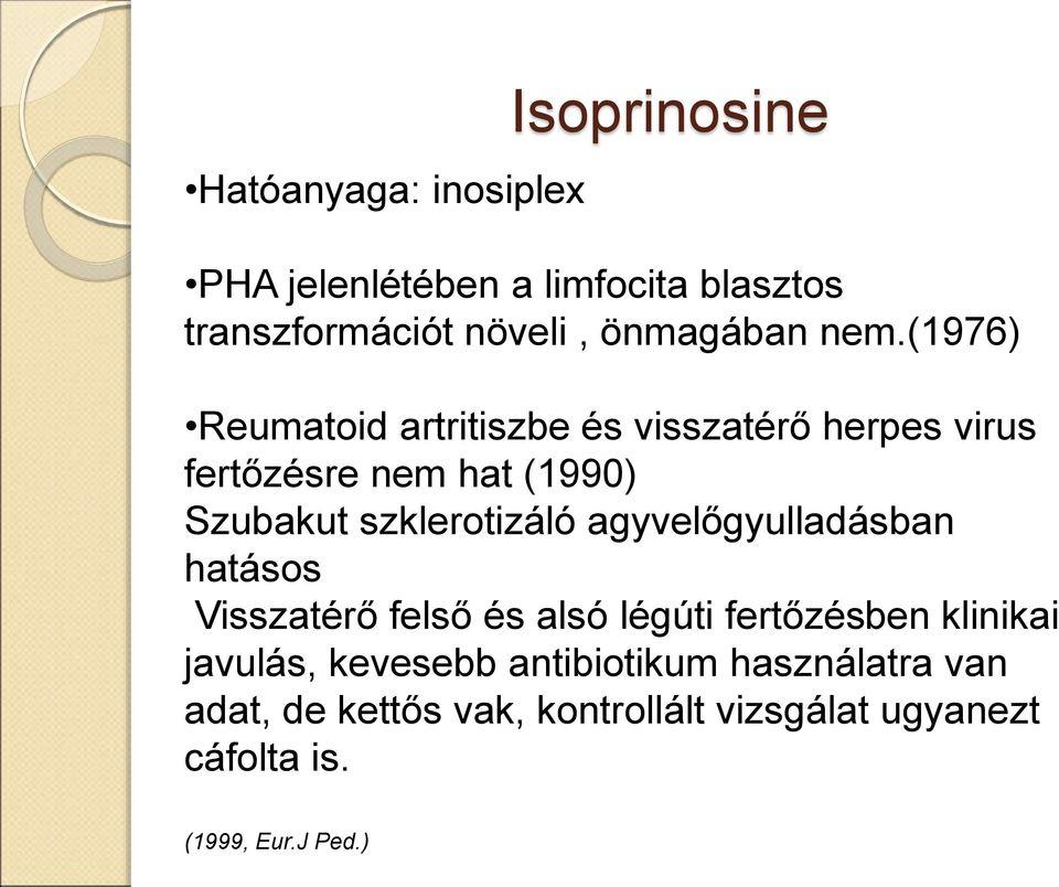 izoprinozin utáni ízületi fájdalom