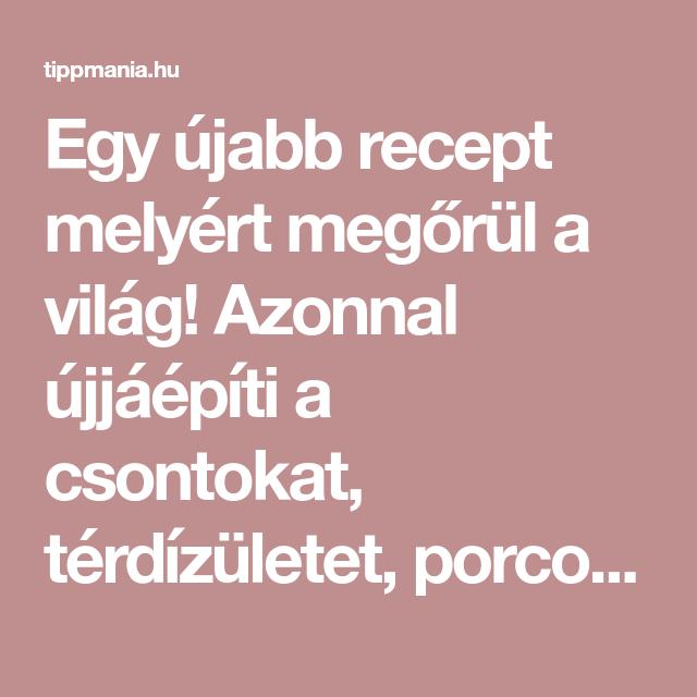 térdízületi ízületi receptek)