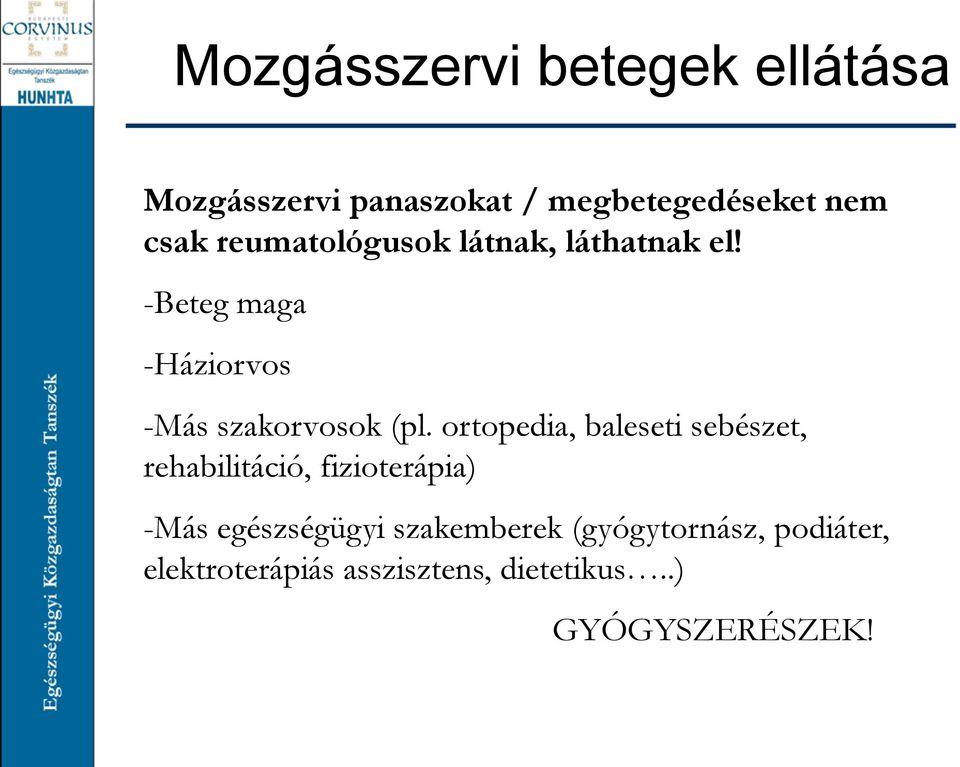 ízületi betegségben szenvedő beteg gondozásának jellemzői)