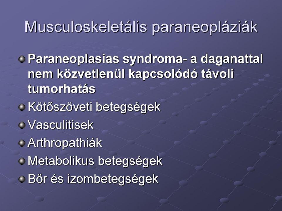szisztémás kötőszöveti betegségek statisztikája fájdalom a láb kenőcsének ízületeiben
